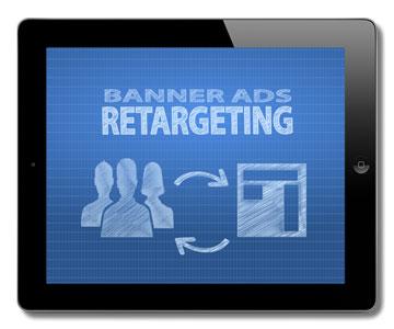 Remarketing Advertising - Banner Ads Retargeting